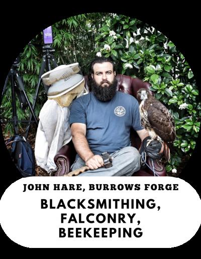 John Hare - Blacksmith, Falconer, Twitch Streamer