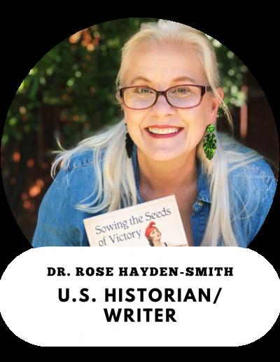 Dr. Rose Hayden-Smith - U.S. Historian and Writer