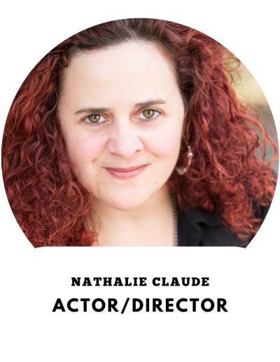 Nathalie Claude - Actor and Director