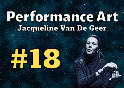 Ep. 18: Jacqueline Van De Geer (Performance Artist)