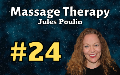 Ep. 24: Massage Therapy with Jules Poulin