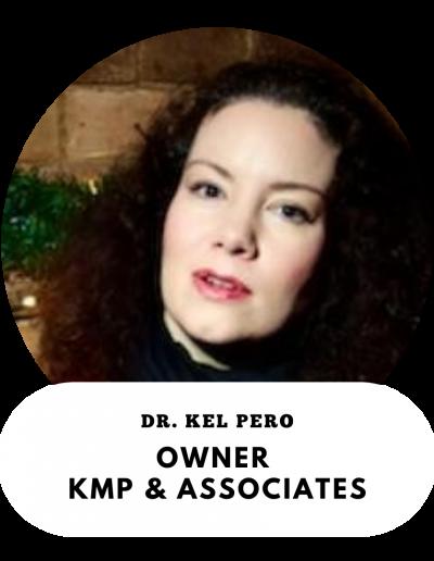 Dr. Kel Pero - Owner, KMP and Associates