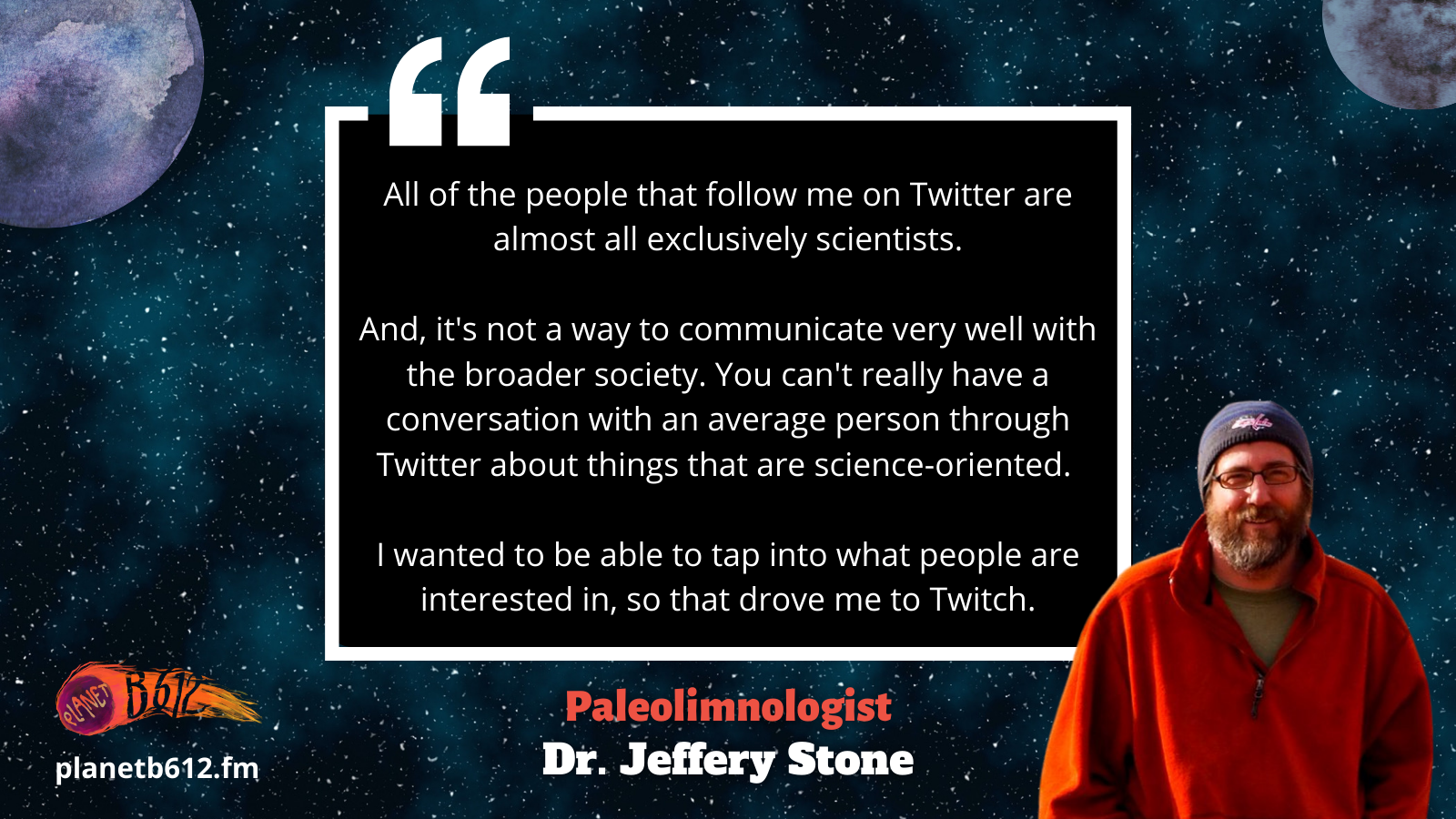 Dr. Stone talks about communicating science on Twitch