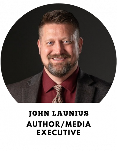 John Launius - Author and Media Executive