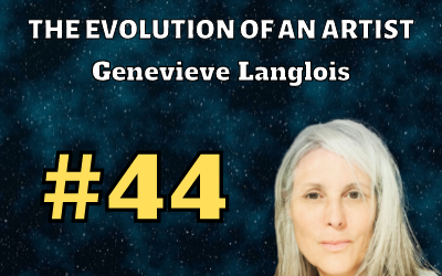 Ep. 44: The evolution of an artist with Genevieve Langlois