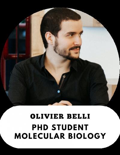 Olivier Belli - PhD Student in Molecular Biology