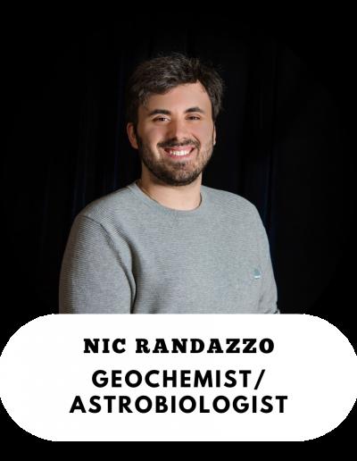 Nic Randazzo - Geochemist and Astrobiologist